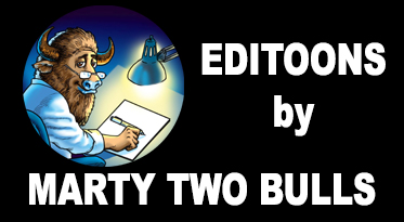 Editoons – by Marty Two Bulls – 2/24